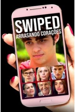 Swiped – Arrasando Corações (2019) Torrent – WEB-DL 720p e 1080p Dublado / Dual Áudio Download