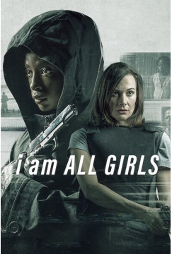 I Am All Girls (2021) Torrent WEBRip 1080p Dublado Legendado Baixar Download